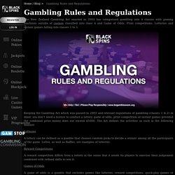 Gambling Rules and Regulations