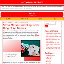 Satta Matka Gambling is the King of All Games