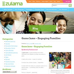 Game Jams - Engaging Families - Zulama