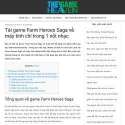 Tải game Farm Heroes Saga về máy tính chỉ trong 1 nốt nhạc