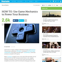HOW TO: Use Game Mechanics to Power Your Business