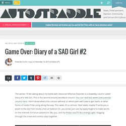 Game Over: Diary of a SAD Girl #2