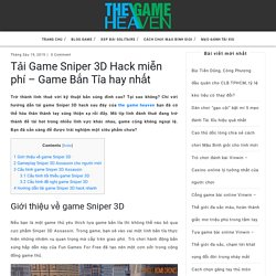 Tải Game Sniper 3D Game Bắn Tỉa hay nhất hiện tại. Tìm hiểu và trải nghiệm tựa game Sniper 3D này nhé. #thegameheaven #taigamesniper3dhack2