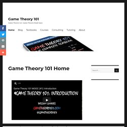 Game Theory 101: Game Theory Made Easy