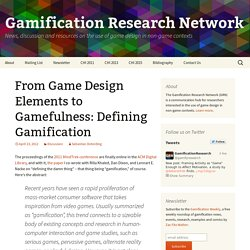 From Game Design Elements to Gamefulness: Defining Gamification