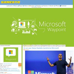 Un an que Satya Nadella transforme Microsoft.