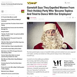 Gameloft Says They Expelled Women From Their Holiday Party Who 'Became Topless And Tried to Dance With Our Employees'