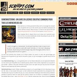 Gamemastering : un livre en licence Creative Commons pour tous les Meneurs de Jeu