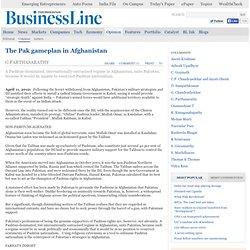 Columns / G Parthasarathy : The Pak gameplan in Afghanistan