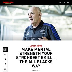 adidas GamePlan A /// Make Mental Strength Your Strongest Skill – The All Blacks Way