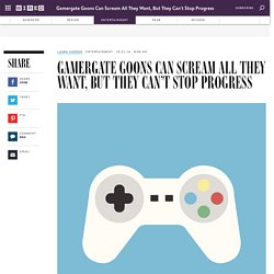 Gamergate Goons Can Scream All They Want, But They Can't Stop Progress