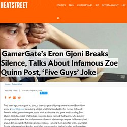 GamerGate's Eron Gjoni Breaks Silence, Talks About Infamous Zoe Quinn Post, 'Five Guys' Joke