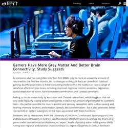 Gamers Have More Grey Matter And Better Brain Connectivity, Study Suggests