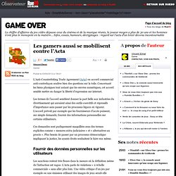 Les gamers aussi se mobilisent contre l'Acta | Game Over