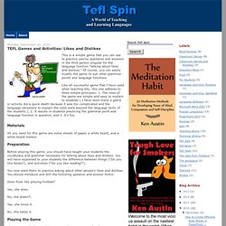 Tefl Spin: TEFL Games and Activities: Likes and Dislikes