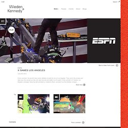 ESPN | X Games Los Angeles | Wieden+Kennedy