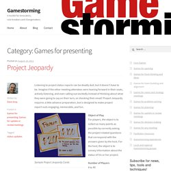 Games for presenting