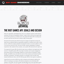 The Riot Games API: Goals and Design