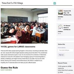 10 ESL games for LARGE classrooms - Teacher's Pit Stop