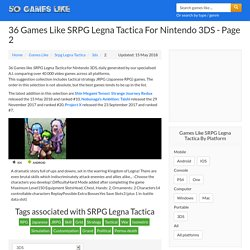 36 Games Like SRPG Legna Tactica for Nintendo 3DS - page 2