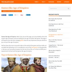 Games like Age of Empires (Top 10 Best Games)