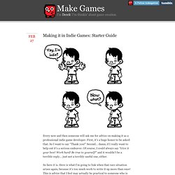 Make Games - Making it in Indie Games: Starter Guide