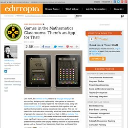 Games in the Mathematics Classrooms: There's an App for That!