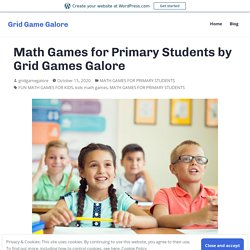 Math Games for Primary Students by Grid Games Galore – Grid Game Galore