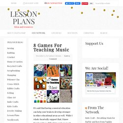 8 Games For Teaching Music – Lesson Plans