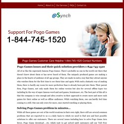 Pogo Games Technical Support 1-844-745-1520 Phone Number