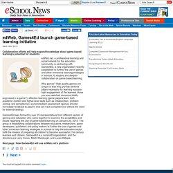 eSchool News edWeb, Games4Ed launch game-based learning initiative