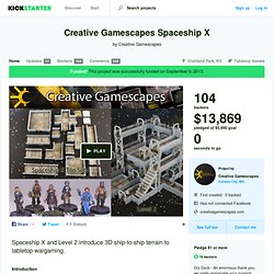 Creative Gamescapes Spaceship X by Creative Gamescapes