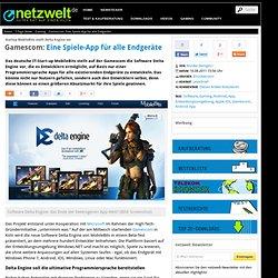 Gamescom: Eine Spiele-App für alle Endgeräte