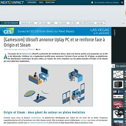 [Gamescom] Ubisoft annonce Uplay PC et se renforce face à Origin et Steam