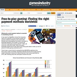 Free-to-play gaming: Finding the right payment methods worldwide