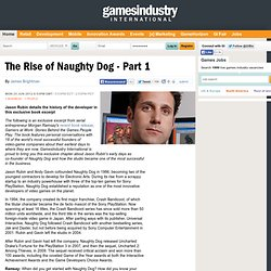 The Rise of Naughty Dog - Part 1
