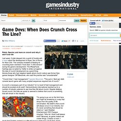 Game Devs: When Does Crunch Cross The Line?