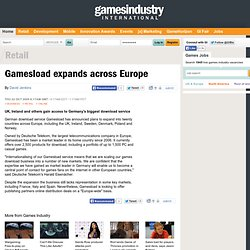 Gamesload expands across Europe // News