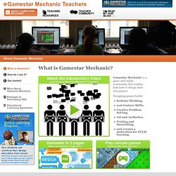 Gamestar Mechanic - Teachers - Intro FAQ - Page 1