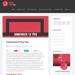 Gameweek 14 Top Tips
