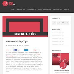 Gameweek 5 Top Tips