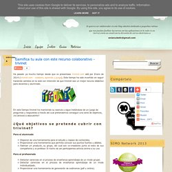 Gamifica tu aula con este recurso colaborativo - trivinet
