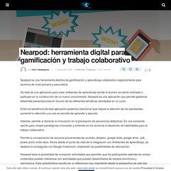 Nearpod: herramienta digital para gamificación y trabajo colaborativo