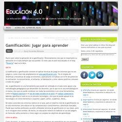Gamificación: jugar para aprender