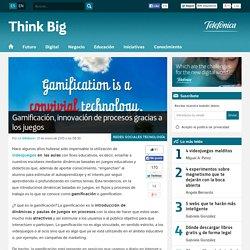 Gamificación, innovación de procesos gracias a los juegos - Think Big