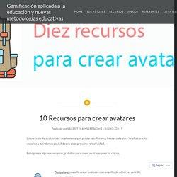 10 Recursos para crear avatares – Gamificación aplicada a la educación y nuevas metodologías educativas