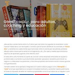 ✩ Gamificación para adultos, coaching y educación Tecnodummies