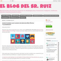 """EL BLOG DEL SR. RUIZ: GAMIFICANDO LAS CLASES DE EDUCACIÓN FÍSICA: """"CLASHDOJO"""""""