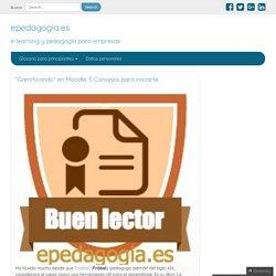 """""""Gamificando"""" en Moodle. 5 Consejos para iniciarte. - epedagogia.es"""