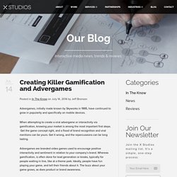Creating Killer Gamification and Advergames